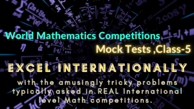 Class-5, World Mathematics Competitions